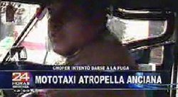 Conductor de mototaxi atropella a anciana e intenta fugarse dos veces