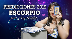 Predicciones 2019 para el signo de Escorpio por Amatista (VIDEO)